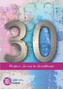 30 ans INSERM Guadeloupe