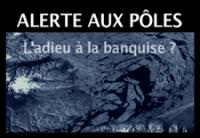 Alerte aux pôles