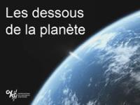 Dessous de la planète