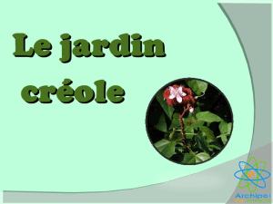 Diaporama Jardin créole
